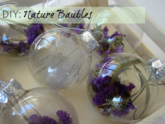 Make some beautiful nature baubles from An Everyday Story