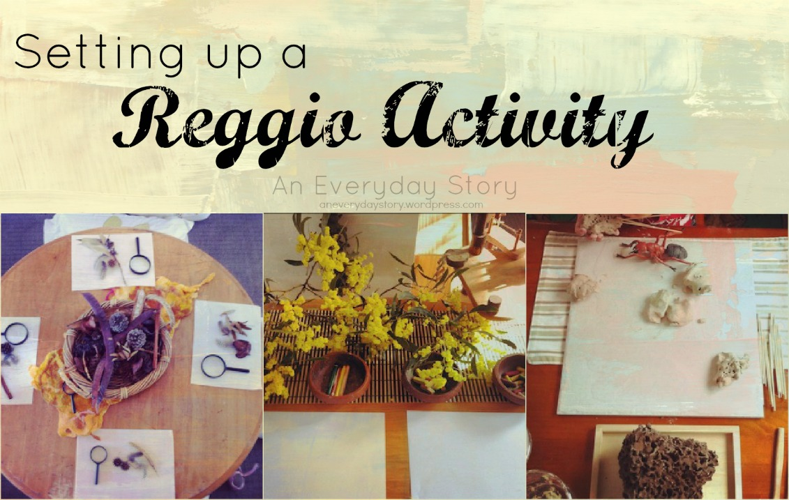 How to set up a Reggio-inspired Activity